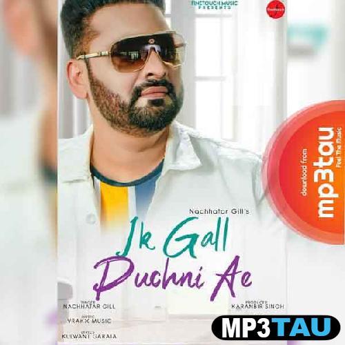 Ik Gall Puchni Ae Nachhatar Gill Mp3 Song Download