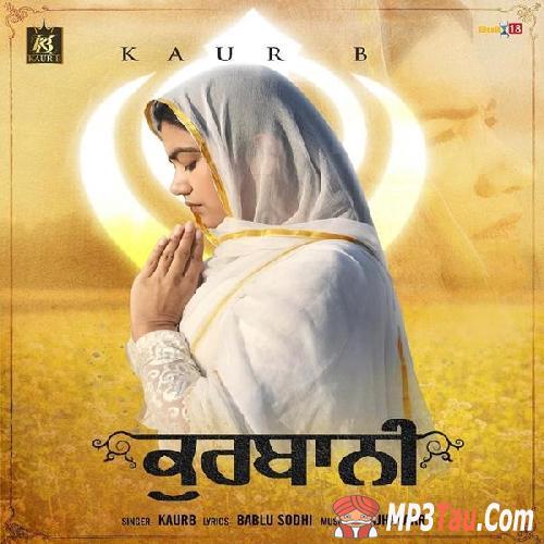 Kaur B New Punjabi MP3 Song Kurbani
