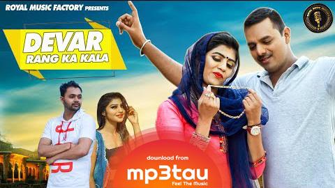 Devar Rang Ka Kala Tarun Panchal, Mahi Panchal Mp3 Song